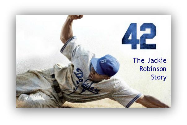 42 The Jackie Robinson Story
